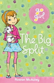 Go Girl: The Big Split ebook by Rowan McAuley