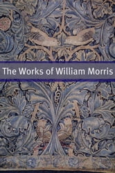 The William Morris Collection ebook by William Morris