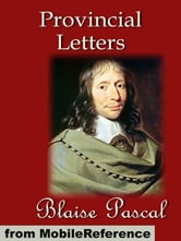 Provincial Letters (Mobi Classics) ebook by Blaise Pascal,Thomas  M'Crie (Translator)