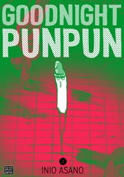 Goodnight Punpun, Vol. 2 ebook by Inio Asano