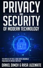 Privacy and Security of Modern Technology ebook by Daniel Dimov,Rasa Juzenaite