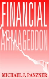 Financial Armageddon ebook by Michael J. Panzner