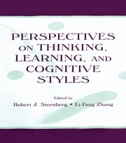 Perspectives on Thinking, Learning, and Cognitive Styles ebook by Robert J. Sternberg,Li-fang Zhang