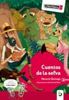 Cuentos de la selva eBook by Horacio Quiroga