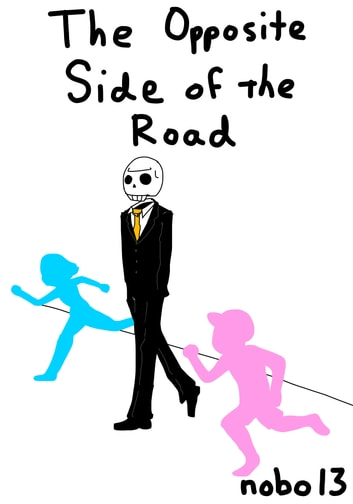 The Opposite Side Of The Road ebook by Nobo13