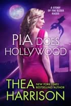 Pia Does Hollywood ebook by