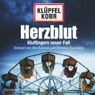 Herzblut - Kluftingers siebter Fall audiobook by