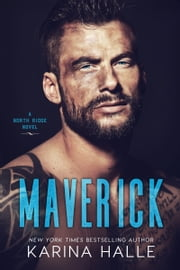 Maverick (North Ridge #2) ebook by Karina Halle