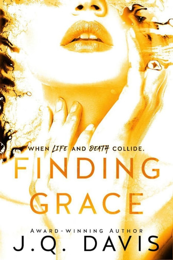 Finding Grace - The Turning Series, #3 ebook by J.Q. Davis