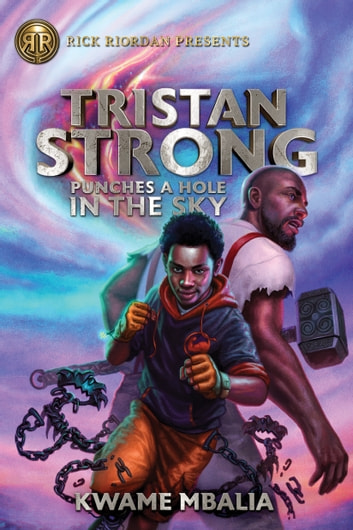Tristan Strong Punches a Hole in the Sky ebook by Kwame Mbalia