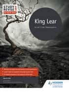 Study and Revise for AS/A-level: King Lear eBook by Martin Old