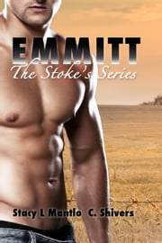 Emmitt ebook by Stacy L. Mantlo,C. Shivers