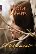 O testamento ebook by Nora Roberts