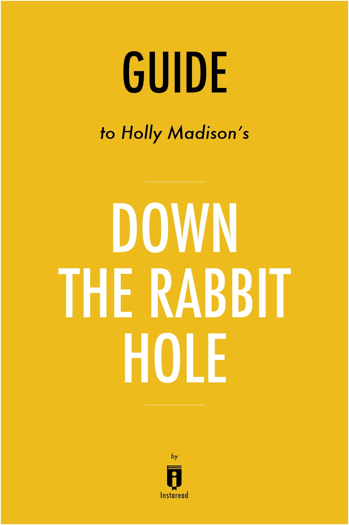 Holly Madison Down The Rabbit Hole Ebook