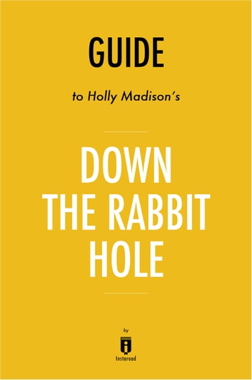 Guide to Holly Madison's Down the Rabbit Hole by Instaread ebook by Instaread