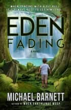 Eden Fading ebook by Michael Barnett
