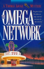 Omega Network, The (Thomas Locke Mystery Book #2) ebook by Thomas Locke