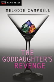 The Goddaughter's Revenge ebook by Campbell Melodie