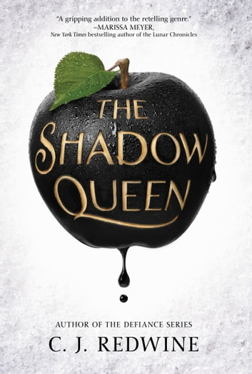 The Shadow Queen ebook by C. J. Redwine
