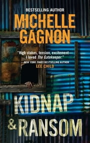 Kidnap & Ransom ebook by Michelle Gagnon