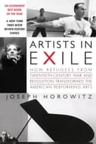 Artists in Exile ebook by Joseph Horowitz