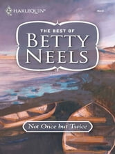 Not Once But Twice ebook by Betty Neels