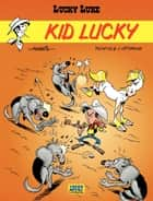 Lucky Luke - Tome 33 - Kid Lucky ebook by Morris, Jean Léturgie, Pearce