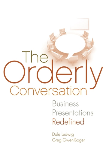 The Orderly Conversation ebook by Dale Ludwig,Greg Owen-Boger