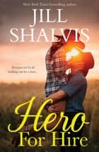 Hero For Hire/Hero For Hire/Shadow Hawk/A Royal Mess ebook by Jill Shalvis