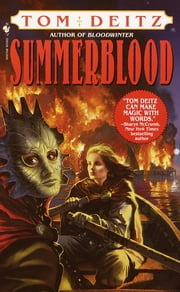 Summerblood ebook by Tom Deitz