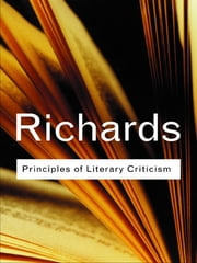 Principles of Literary Criticism ebook by I.A. Richards