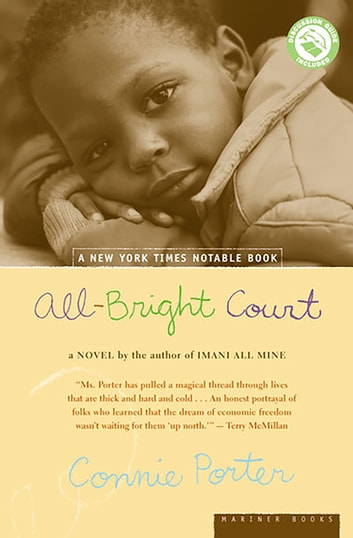 All-Bright Court - A Novel eBook by Connie Porter
