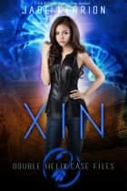 Xin ebook by Jade Kerrion, Double Helix