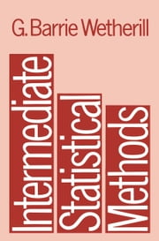 Intermediate Statistical Methods ebook by