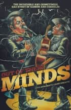 Out of Their Minds ebook by Luis Humberto Crosthwaite,Francisco Delgado,John Byrd