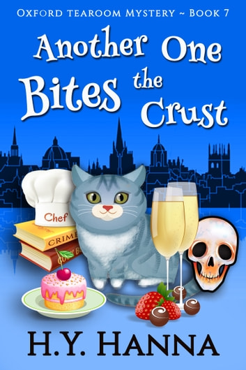 Another One Bites the Crust (Oxford Tearoom Mysteries ~ Book 7) ebook by H.Y. Hanna