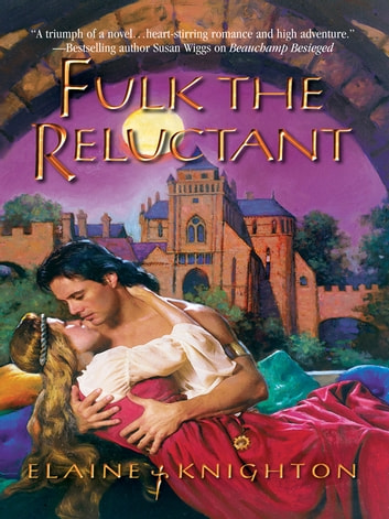 Fulk the Reluctant ebook by Elaine Knighton