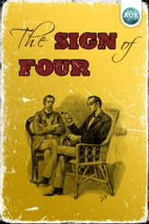 Sherlock Holmes - The Sign of the Four ebook by Sir Arthur Conan Doyle