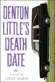 Denton Little's Deathdate ebook by Lance Rubin
