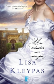Un seductor sin corazón (Los Ravenel 1) - (Serie Ravenels 1) ebook by Lisa Kleypas