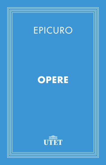 Opere eBook by Epicuro