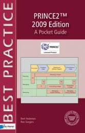 PRINCE2TM 2009 Edition - A Pocket Guide ebook by Hedeman, Bert