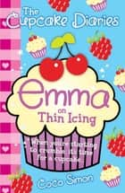 The Cupcake Diaries: Emma on Thin Icing ebook by Coco Simon
