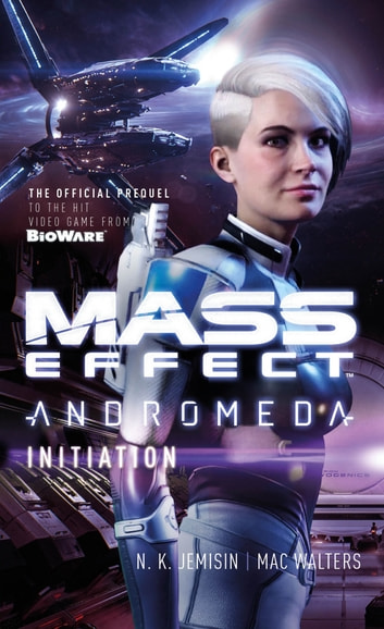 Mass Effect: Initiation ebook by N.K. Jemisin,Mac Walters