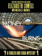 Money Burns ebook by Elizabeth   Lowell