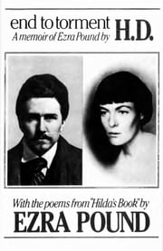 End to Torment: A Memoir of Ezra Pound ebook by Hilda Doolittle