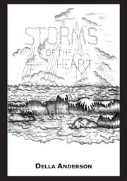 STORMS OF THE HEART ebook by DELLA ANDERSON