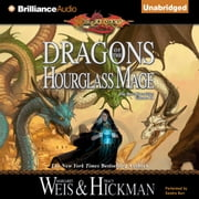 Dragons of the Hourglass Mage - The Lost Chronicles, Volume III audiobook by Margaret Weis, Tracy Hickman