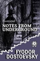 Notes from the Underground ebook by Fyodor Dostoevsky, Constance Garnett