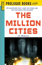The Million Cities ebook by J. T. McIntosh